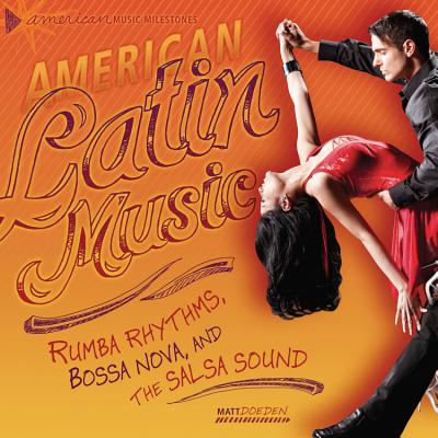 American Latin Music By Doeden, Matt